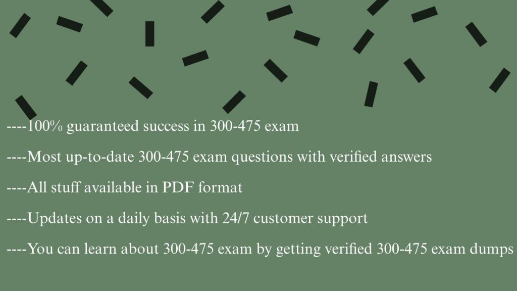 success in 300-475 exam